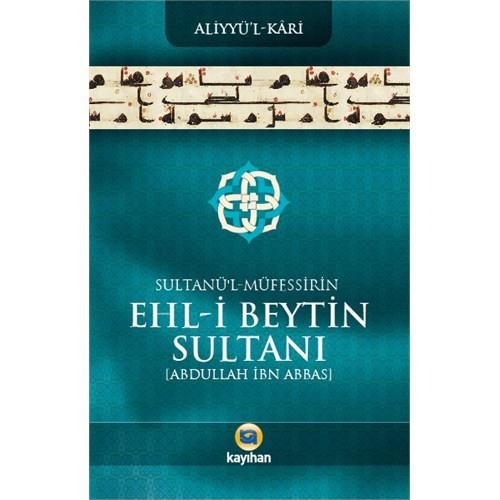 Sultanü'L-Müfessirin Ehl-İ Beytin Sultanı