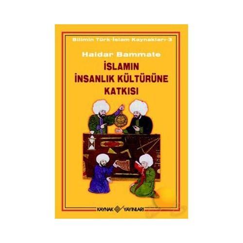 İslamın İnsanlık Kültürüne Katkısı