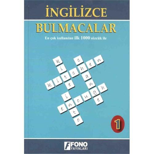 İngilizce Bulmacalar 1. Kitap (En Çok Kullanılan 1000 Sözcük İle)