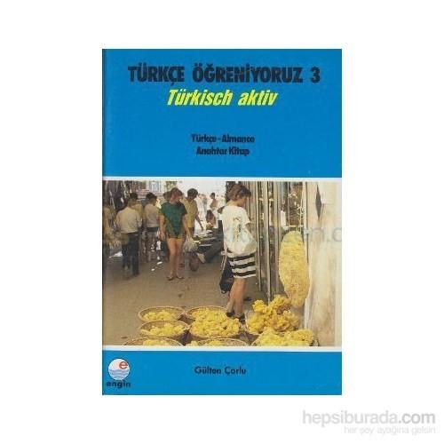 Türkçe Öğreniyoruz 3 Türkçe - Almanca