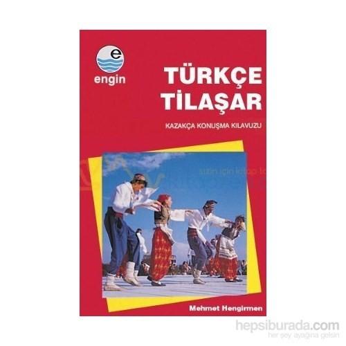Türkçe Tilaşar-Kazakça Konuşma Klavuzu