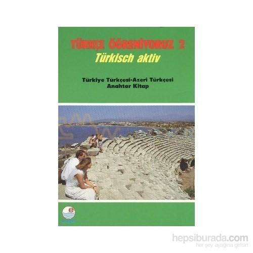 Türkçe Öğreniyoruz 2 - Türkisch Aktiv