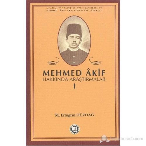 Mehmed Akif Hakkında Araştırmalar 1