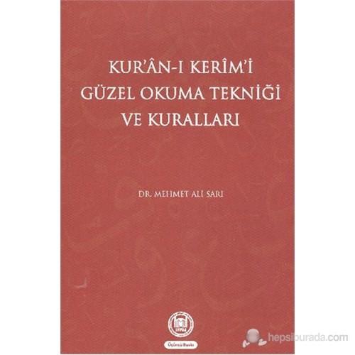 Kuranı Kerimi Güzel Okuma Tekniği ve Kuralları