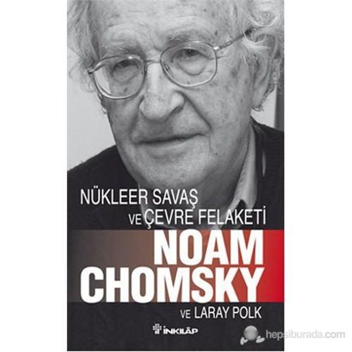 Nükleer Savaş Ve Çevre Felaketi-Laray Polk
