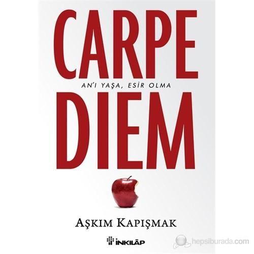 Carpe Diem - Aşkım Kapışmak