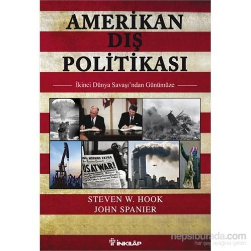 Amerikan Dış Politikası - Steven W. Hook