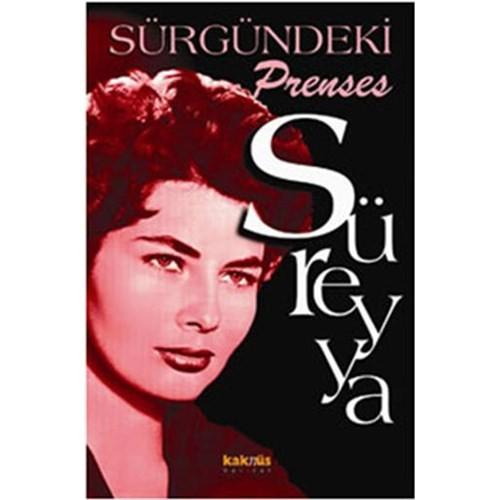 Sürgündeki Prenses : Süreyya