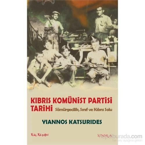 Kıbrıs Komünist Partisi Tarihi – Sömürgecilik, Sınıf ve Kıbrıs Solu