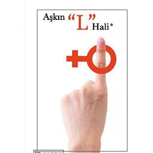 """Aşkın """"L"""" Hali"""