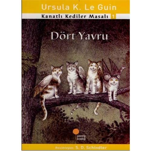 Kanatlı Kediler Masalı - Dört Yavru (1, 2, 3. Sınıflar) - Ursula K. Le Guin