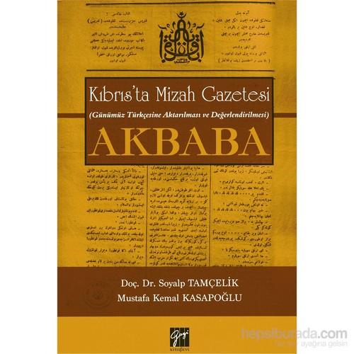 Kıbrıs'Ta Mizah Gazetesi (Günümüz Türkçesine Aktarılması Ve Değerlendirilmesi): Akbaba