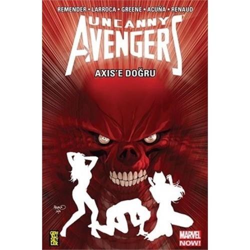 Uncanny Avengers: Axise Doğru
