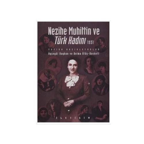 Nezihe Muhittin Ve Türk Kadını (1931)