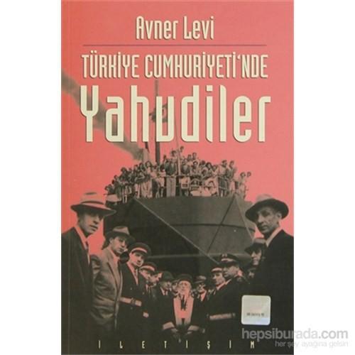 Türkiye Cumhuriyeti'nde Yahudiler - Hukuki ve Siyasi Durumları