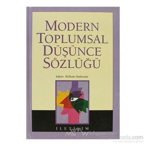 Modern Toplumsal Düşünce Sözlüğü (Ciltli)