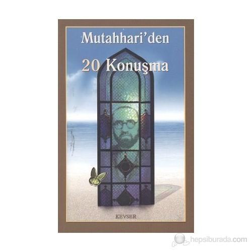 Mutahhari'Den 20 Konuşma-Kolektif