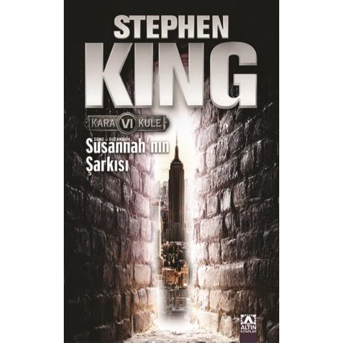 Kara Kule 6 - Susannah'ın Şarkısı - Stephen King