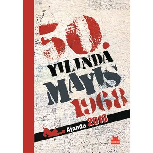 Kedili Ajanda 2018 50. Yılında Mayıs 1968