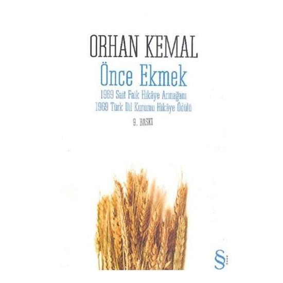 Önce Ekmek - Orhan Kemal