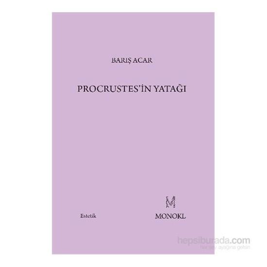 Procrustesin Yatağı-Barış Acar