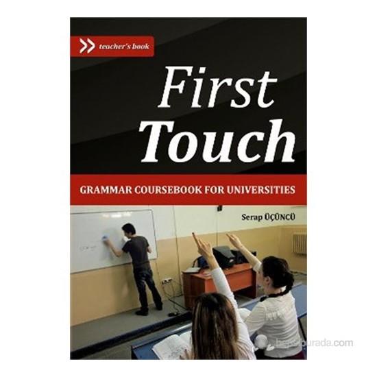First Touch (Grammar Coursebook For Universities)-Serap Üçüncü