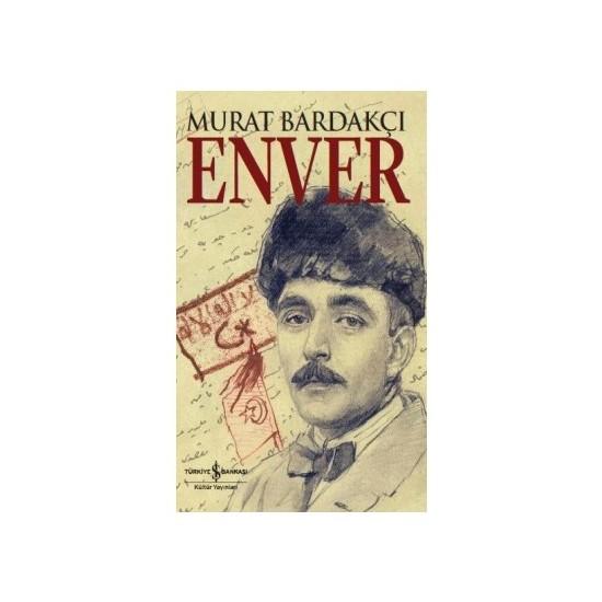 Enver - Murat Bardakçı
