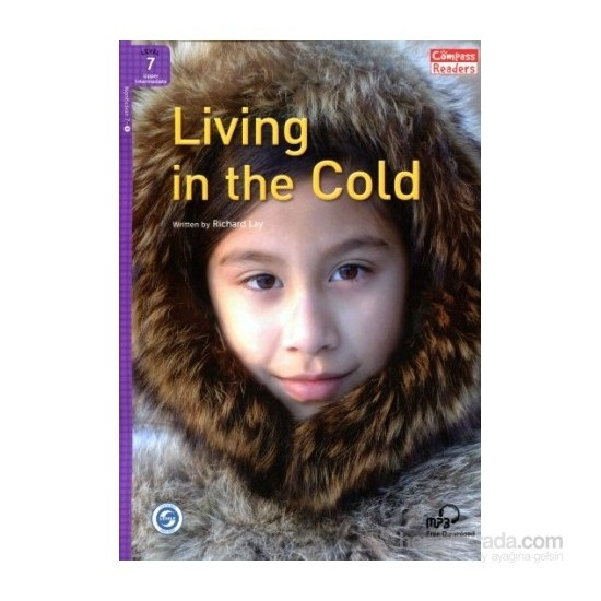 Living İn The Cold +Downloadable Audio (Compass Readers 7)B2-Richard Laymon