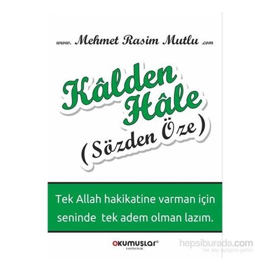 Kalden Hale-Mehmet Rasim Mutlu