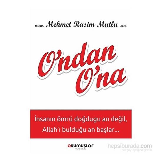 O'Ndan O'Na-Mehmet Rasim Mutlu