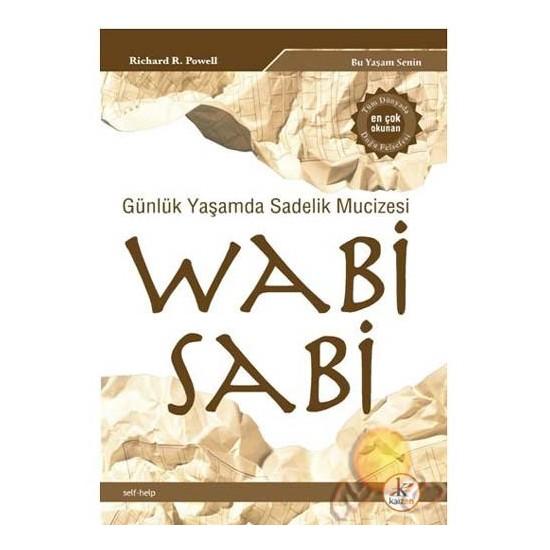 Wabi Sabi - Günlük Yaşamda Sadelik Mucizesi