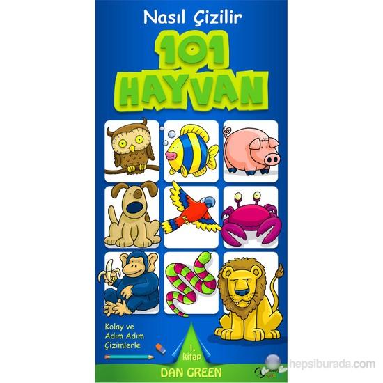 Nasıl Çizilir 101 Hayvan - Dan Green