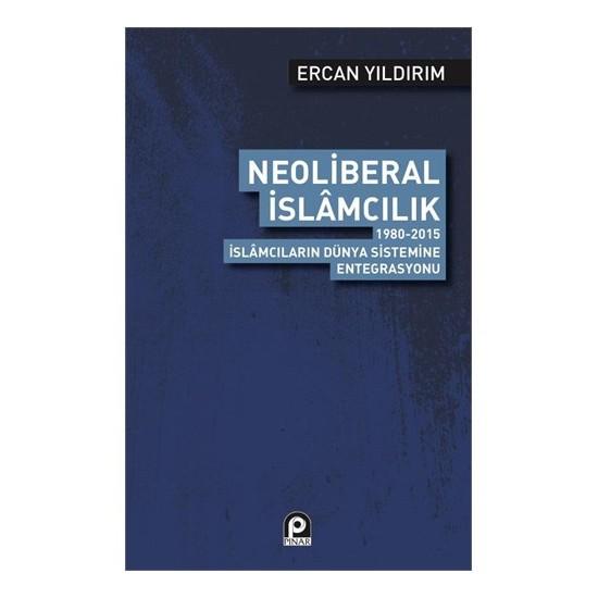 Neoliberal İslamcılık-Ercan Yıldırım