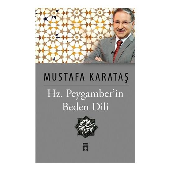 Hz. Peygamberin Beden Dili-Mustafa Karataş