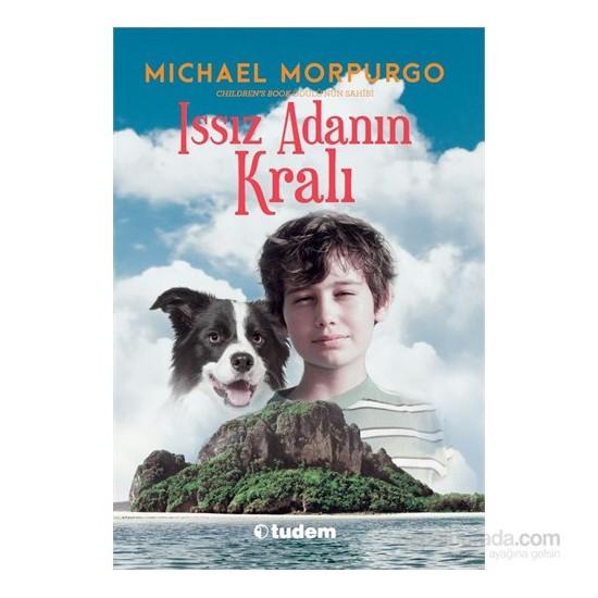 Issız Adanın Kralı - Michael Morpurgo