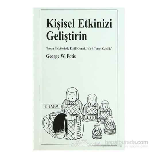 Kişisel Etkinizi Geliştirin-George W. Fotis