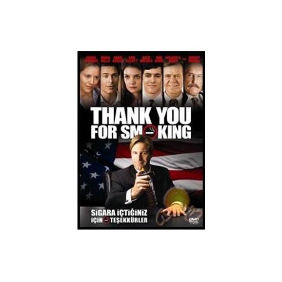 Thank You For Smoking (Sigara İçtiğiniz İçin Teşekkürler)