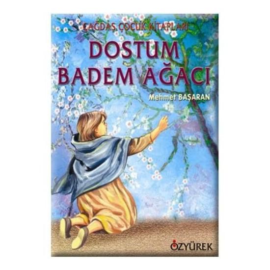 Dostum Badem Ağacı - Mehmet Başaran