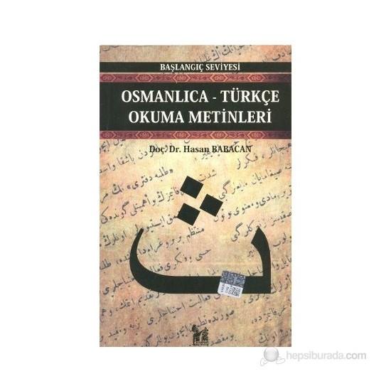 Osmanlıca-Türkçe Okuma Metinleri - Başlangıç Seviyesi-1-Hasan Babacan