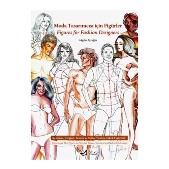 Moda Tasarımcısı İçin Figürler - Akgün Aytuğlu
