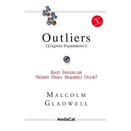 Outliers - Bazı İnsanlar Neden Başkalarından Daha Başarılı Olur? - Malcolm Gladwell