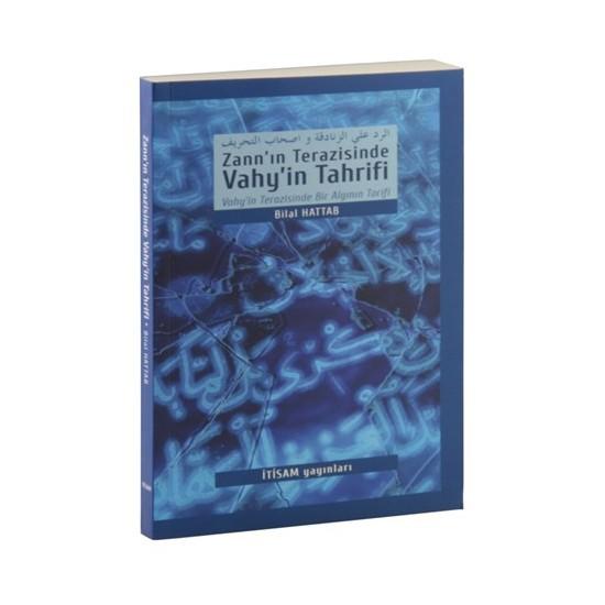 Zann'In Terazisinde Vahy'İn Tahrifi-Bilal Oduncu