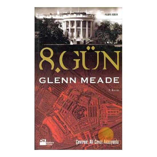 8.GÜN - Glenn Meade