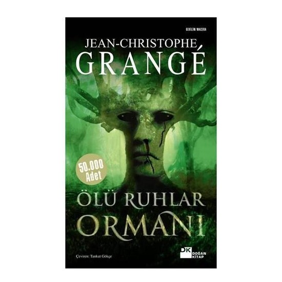 Ölü Ruhlar Ormanı - Jean-Christophe Grange
