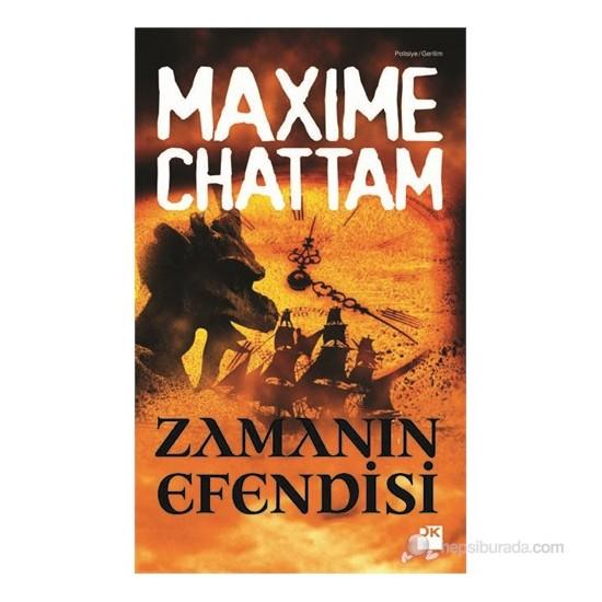 Zamanın Efendisi-Maxime Chattam