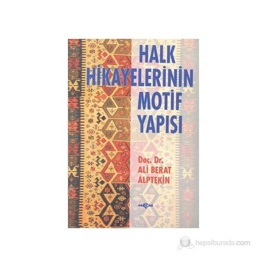 Halk Hikayelerinin Motif Yapısı-Ali Berat Alptekin