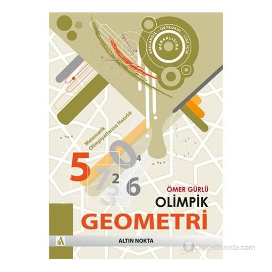 Altın Nokta Olimpik Geometri Matematik Olimpiyatlarına Hazırlık