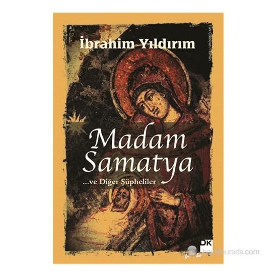 Madam Samatya-İbrahim Yıldırım