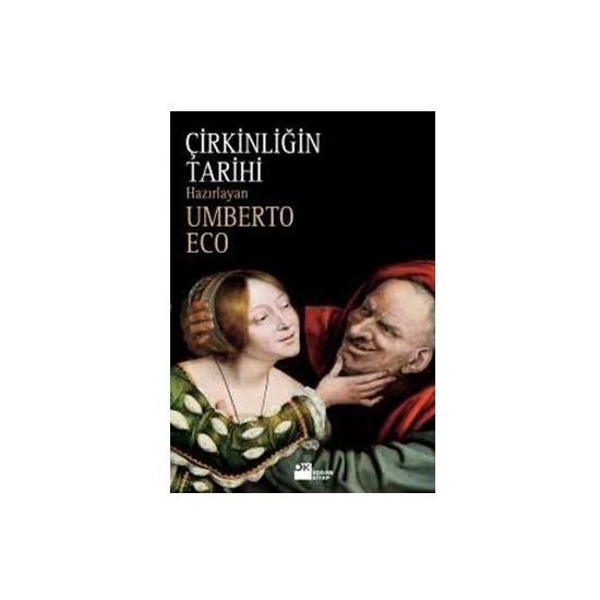 Çirkinliğin Tarihi - Umberto Eco