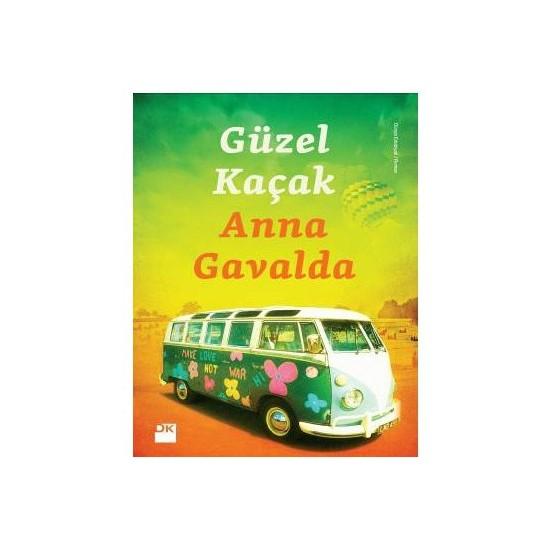Güzel Kaçak-Anna Gavalda